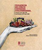 Violencia en cinco ciudades colombianas (eBook, ePUB)