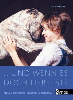 ... und wenn es doch Liebe ist? (eBook, ePUB) - Wynne, Clive