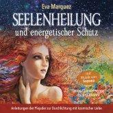 Seelenheilung und energetischer Schutz (MP3-Download)