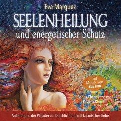 Seelenheilung und energetischer Schutz (MP3-Download) - Marquez, Eva; Klemm, Pavlina