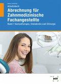 Arbeitsbuch Abrechnung für Zahnmedizinische Fachangestellte Band 1