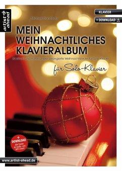 Mein weihnachtliches Klavieralbum für Solo-Klavier - Gundlach, Michael