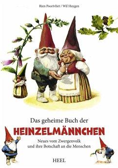 Das geheime Buch der Heinzelmännchen - Poortvliet, Rien; Huygen, Will