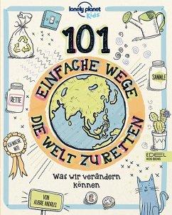 101 einfache Wege, die Welt zu retten - Andrus, Aubre
