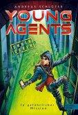 In gefährlicher Mission / Young Agents Bd.2