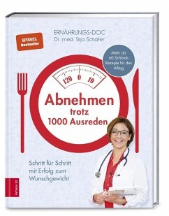 Abnehmen trotz 1000 Ausreden - Schäfer, Silja