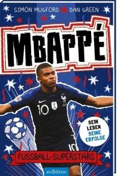Fußball-Superstars - Mbappé - Mugford, Simon