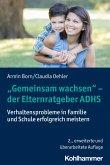 """""""Gemeinsam wachsen"""" - der Elternratgeber ADHS"""