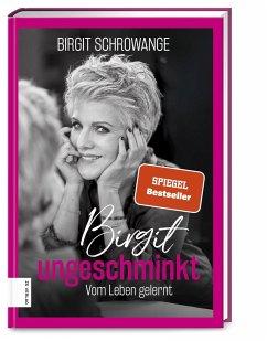 Birgit ungeschminkt - Schrowange, Birgit