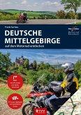 Motorrad Reiseführer Deutsche Mittelgebirge