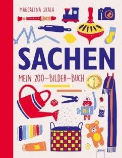 SACHEN. Mein 200-Bilder-Buch