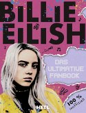 Billie Eilish: Das ultimative Fanbook