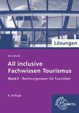 Rechnungswesen für Touristiker, Lösungen / All inclusive - Fachwissen Tourismus 3