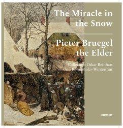 Pieter Bruegel the Elder. The Miracle in the Snow
