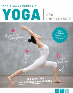 Yoga für Ungelenkige - Lowenstein, Max;Lowenstein, Liz