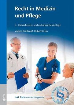 Recht in Medizin und Pflege - Großkopf, Volker; Klein, Hubert