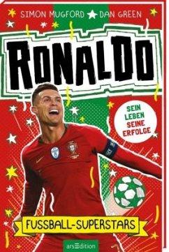 Fußball-Superstars - Ronaldo - Mugford, Simon
