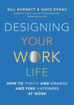 Designing Your Work Life - Burnett, Bill; Evans, Dave