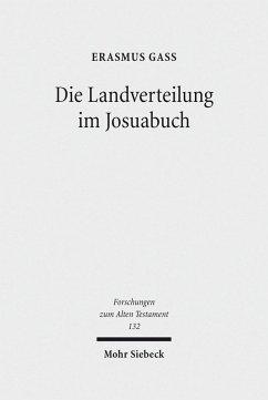 Die Landverteilung im Josuabuch (eBook, PDF) - Gaß, Erasmus