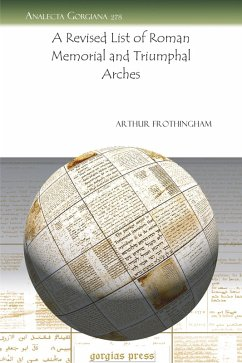A Revised List of Roman Memorial and Triumphal Arches (eBook, PDF)