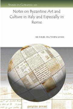 Notes on Byzantine Art and Culture in Italy and Especially in Rome (eBook, PDF)