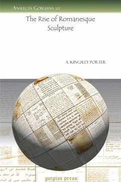 The Rise of Romanesque Sculpture (eBook, PDF)