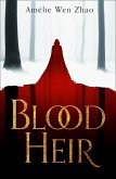 Blood Heir (Blood Heir Trilogy, Book 1) (eBook, ePUB)