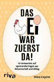 Das Ei war zuerst da! (eBook, ePUB)