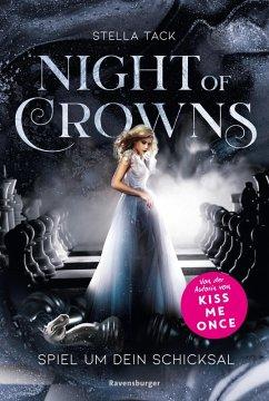 Spiel um dein Schicksal / Night of Crowns Bd.1