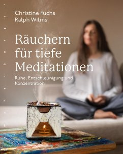 Rauchern fur tiefe Meditationen