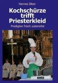 Kochschürze trifft Priesterkleid