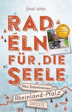 Rheinland-Pfalz - Radeln für die Seele - Wrba, Ernst