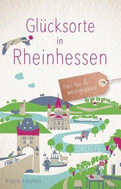 Glücksorte in Rheinhessen - Heehler, Kristin