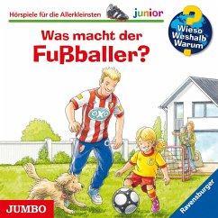 Was macht der Fußballer? / Wieso? Weshalb? Warum? Junior Bd.68 (1 Audio-CD) - Nieländer, Peter