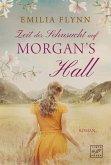 Zeit der Sehnsucht auf Morgan's Hall