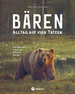 Bären - Alltag auf vier Tatzen - Viering, Kerstin; Knauer, Roland