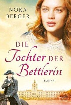 Die Tochter der Bettlerin - Berger, Nora