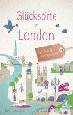 Glücksorte in London