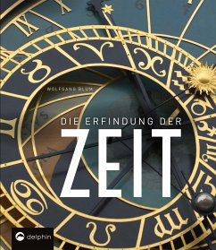 Die Erfindung der Zeit - Blum, Wolfgang