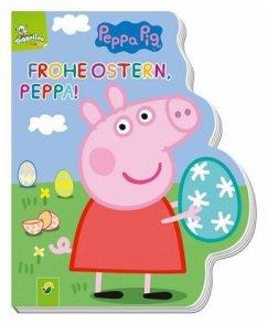 Frohe Ostern, Peppa! - Peppa Pig - Specht, Florentine