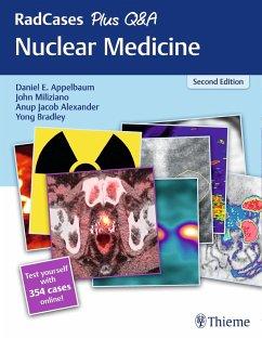 RadCases Plus Q&A Nuclear Medicine - Miliziano, John;Bradley, Yong;Appelbaum, Daniel E.