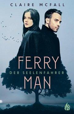 Ferryman - Der Seelenfahrer - McFall, Claire