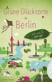 Grüne Glücksorte in Berlin