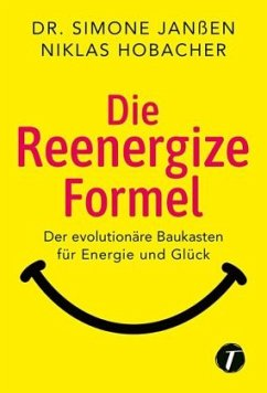Die Reenergize-Formel - Janßen, Simone; Hobacher, Niklas