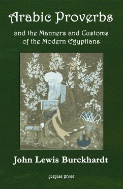 Arabic Proverbs and the Manners and Customs of Modern Egyptians (eBook, PDF)