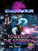 Shadowrun: Tower of the Scorpion (Shadowrun Novella, #16) (eBook, ePUB)