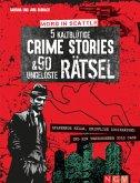 Mord in Seattle - 5 kaltblütige Crime Stories & 90 ungelöste Rätsel