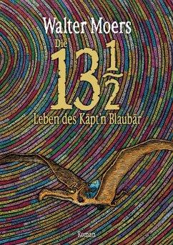 Die 13 1/2 Leben des Käpt'n Blaubär - Moers, Walter