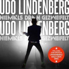 Niemals Dran Gezweifelt - Lindenberg,Udo