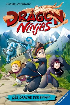 Der Drache der Berge / Dragon Ninjas Bd.1